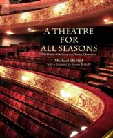 A Theatre for All Seasons: The History of the Everyman Theatre Cheltenham Book